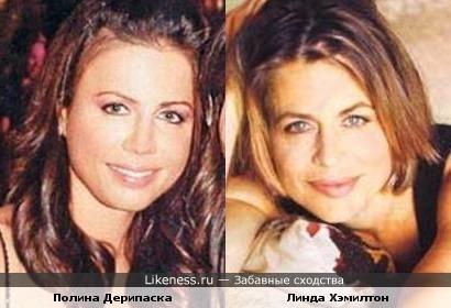 Полина Дерипаска и Линда Хэмилтон похожи.