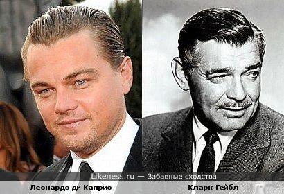 Леонардо ди Каприо похож на Кларка Гейбла