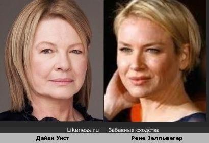 Дайан Уист и Рене Зелльвегер похожи