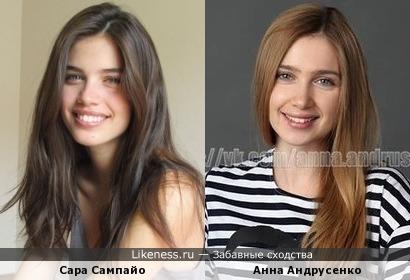 Анна Андрусенко похожа на Сару Сампайо (Sara Sampaio)