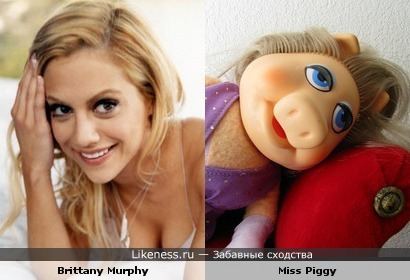 Brittany Murphy pohozha na Miss Piggy