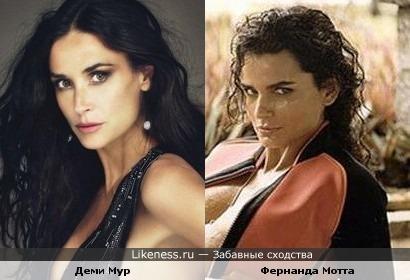 Деми Мур и Фернанда Мотта похожи