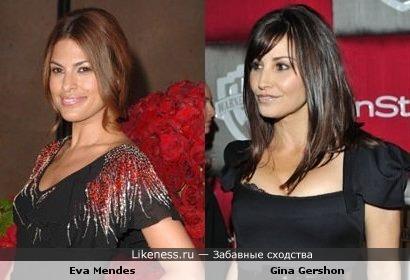 Ева Мендес похожа на Джину Гершон