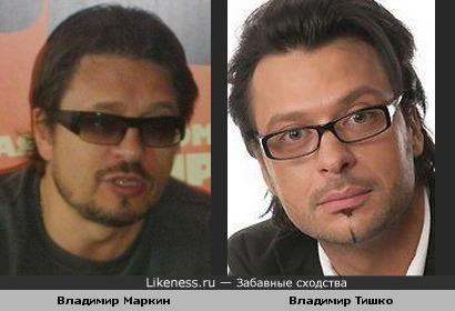 Владимир Маркин похож на Владимира Тишко