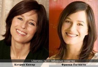 Кэтрин Кинер и Франка Потенте
