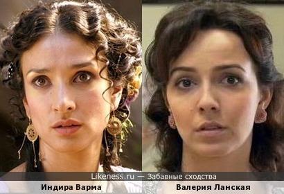 Актрисы Индира Варма и Валерия Ланская