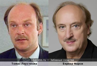 Томас Лаустиола и Бернар Фарси