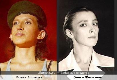 Елена Борщова немного схожа Олесю Железняк