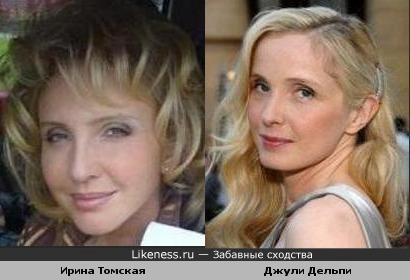 Ирина Томская похожа на Джули Дельпи