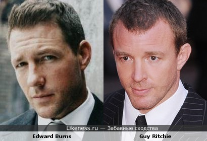 Edward Burns (Эдвард Бёрнс) похож на Guy Ritchie (Гай Ричи)