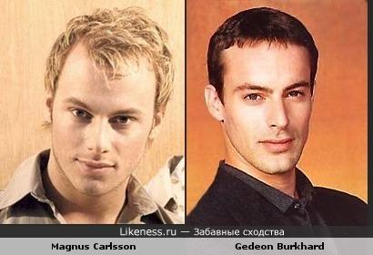 Gedeon Burkhard похож на Magnus Carlsson?