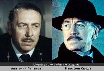 Анатолий Папанов и Макс фон Сюдов